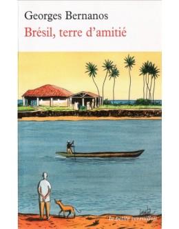 Brésil, Terre d'Amitié | de Georges Bernanos