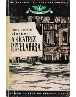 A Cicatriz Reveladora | de Mary Roberts Rinehart