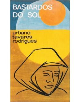 Bastardos do Sol | de Urbano Tavares Rodrigues