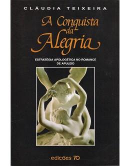 A Conquista da Alegria | de Cláudia Teixeira