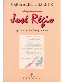 Catorze Ensaios sobre José Régio seguidos de uma Bibliografia Essencial   de Maria Aliete Galhoz