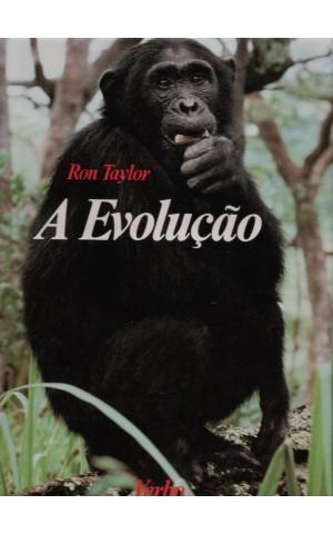 A Evolução | de Ron Taylor