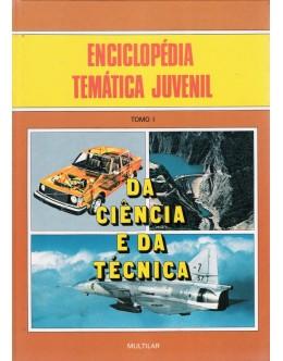 Enciclopédia Temática Juvenil da Ciência e da Técnica [6 Volumes]
