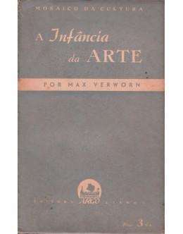 A Infância da Arte | de Max Verworn
