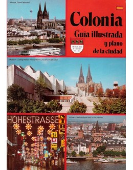 Colonia - Guía Illustrada y Plano de la Ciudad