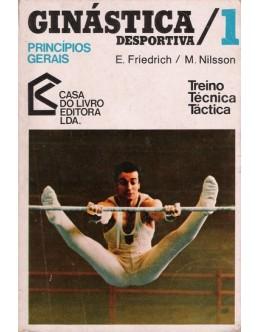Ginástica Desportiva 1 - Princípios Gerais | de Eduard Friedrich e Manfred Nilsson