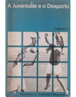 A Juventude e o Desporto - Caderno 2