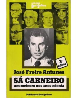 Sá Carneiro: Um Meteoro nos Anos Setenta | de José Freire Antunes