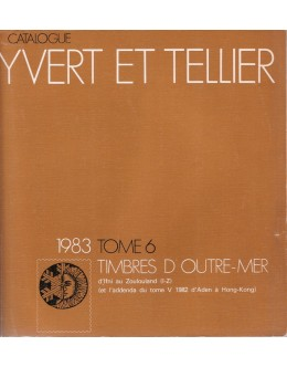 Catalogue Yvert et Tellier 1983 - Tome 6: Timbres d'Outre-Mer