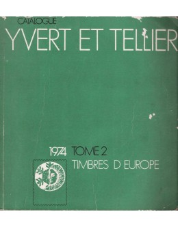 Catalogue Yvert et Tellier 1974 - Tome 2: Timbres d'Europe