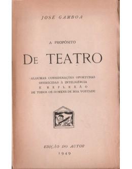 A Propósito De Teatro | de José Gamboa
