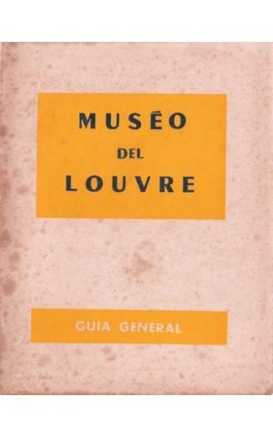 El Muséo del Louvre - Guia General | de Marie-Thérèse Barrelet e Gérard Hubert