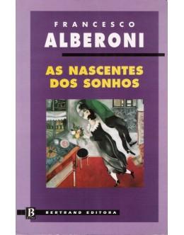 As Nascentes dos Sonhos | de Francesco Alberoni