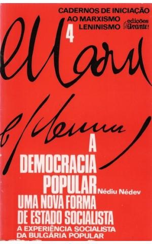 A Democracia Popular - Uma Nova Forma de Estado Socialista   de Nédiu Nédev