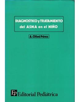 Diagnostico y Tratamiento del Asma en el Niño   de A. Olivé Pérez