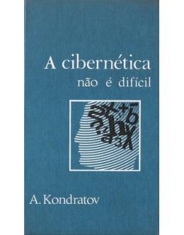 A Cibernética Não é Difícil | de A. Kondratov