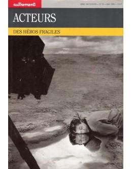 Acteurs, des Héros Fragiles