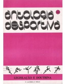 Antologia Desportiva: 11 - Legislação e Doutrina | de F. Lacerda e Melo