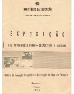 Exposição das Actividades Gimno-Desportivas e Cultural