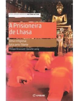 A Prisioneira de Lhasa | de Philippe Broussard e Danielle Laeng