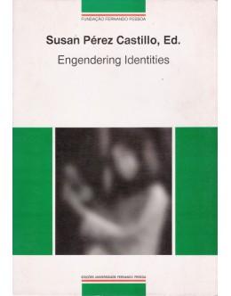 Engendering Identities   de Susan Pérez Castillo