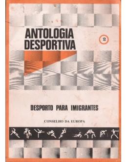 Antologia Desportiva: 2 - Desporto para Imigrantes | de Conselho da Europa