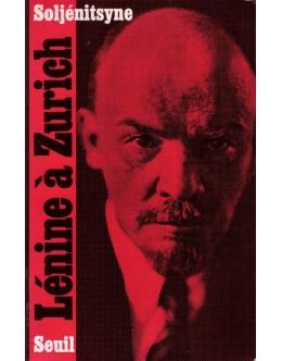 Lénine à Zurich | de Alexandre Soljénitsyne