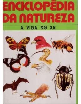 Enciclopédia da Natureza - Vol. 1 - A Vida no Ar | de Leonard Moore