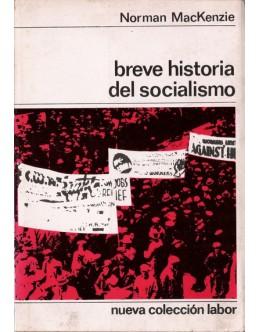 Breve Historia del Socialismo   de Norman MacKenzie
