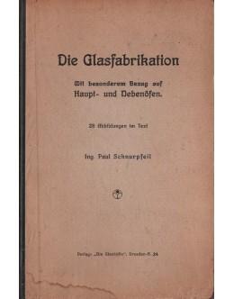 Die Glasfabrikation | de Paul Schnurpfeil