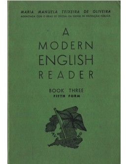 A Modern English Reader - Book Three - Fifth Form | de Maria Manuela Teixeira de Oliveira