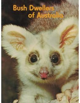 Bush Dwellers of Australia