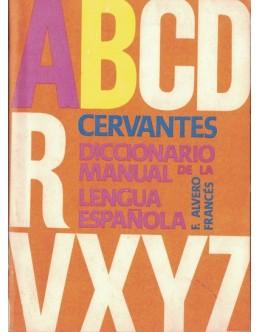 Cervantes Diccionario Manual De La Lengua Española - Tomo I | de F. Alvero Francés