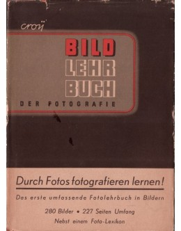 Bild-Lehrbuch der Fotografie   de Otto Croy