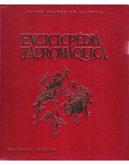 Enciclopédia Tauromáquica | de Jayme Duarte de Almeida