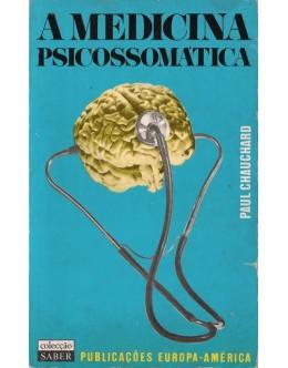 A Medicina Psicossomática | de Paul Chauchard