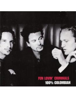 Fun Lovin' Criminals | 100% Colombian [CD]