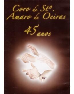 Coro de Santo Amaro de Oeiras | 45 Anos [DVD]