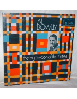 Al Bowlly | The Big Swoon Of The Thirties [LP]