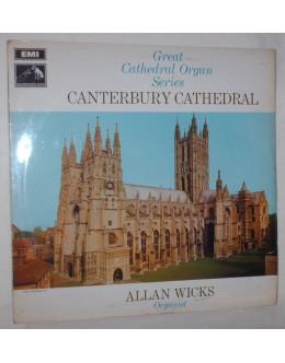 Allan Wicks | Great Cathedral Organ Series: Canterbury Cathedral