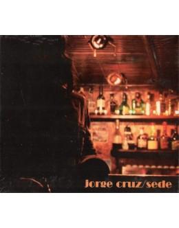 Jorge Cruz | Sede [CD]