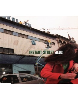 dEUS | Instant Street CD1 [CD-Single]